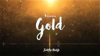 kiiara gold justapup mashup