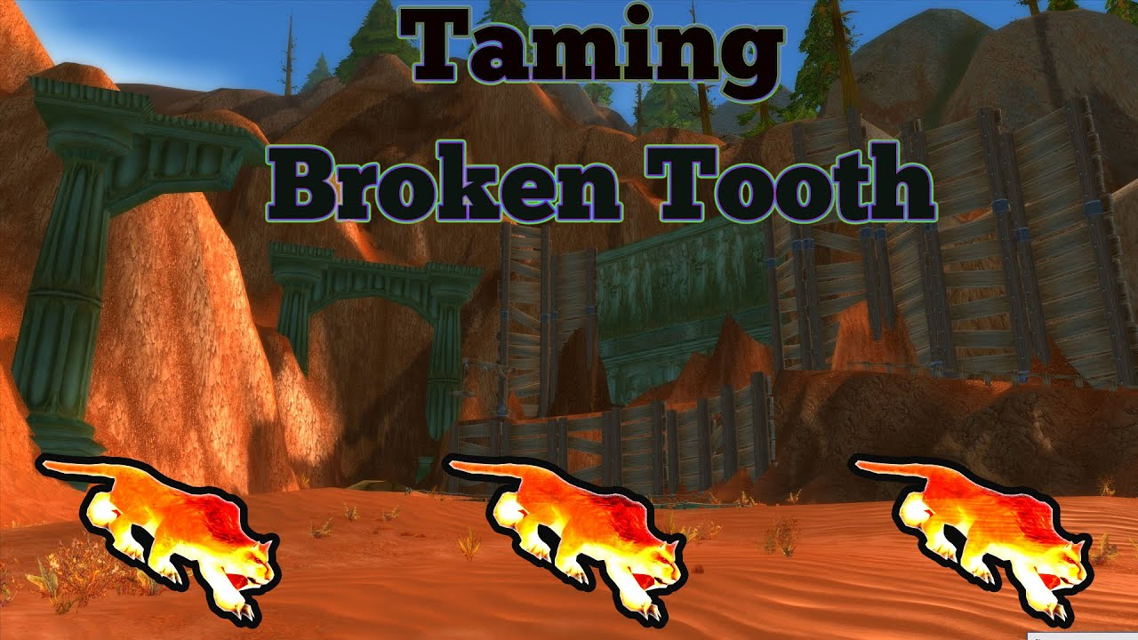 How To Tame Broken Tooth Classic World Of Warcraft Guides Youtube