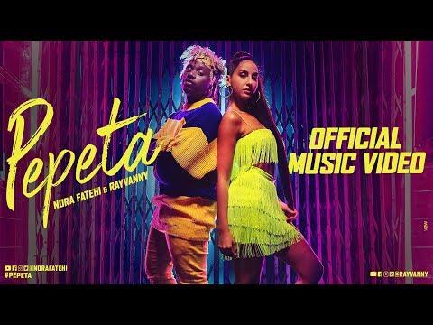Pepeta - Nora Fatehi, Ray Vanny (EXCLUSIVE Music Video)   2019