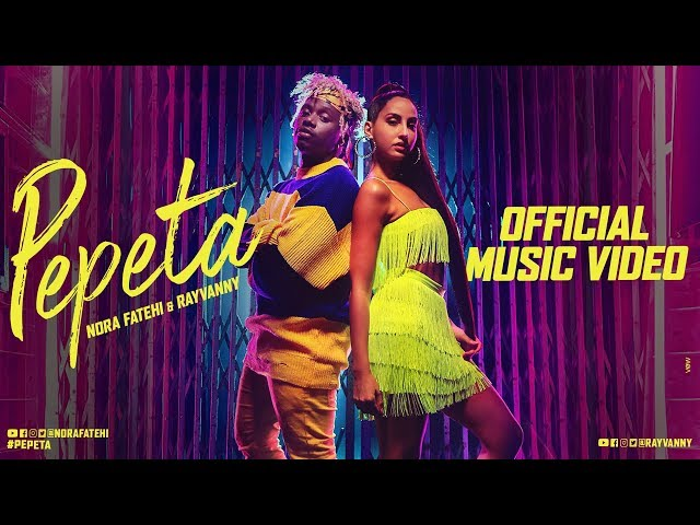 Pepeta - Nora Fatehi, Ray Vanny (EXCLUSIVE Music Video) | 2019