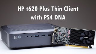 HP t620 Plus Thin Client Review for Games and HTPC