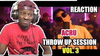 ACRU // THROW UP SESSION // Vol.3 | REACTION