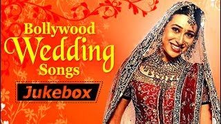 Bollywood Wedding Songs - Bollywood's Top 10 Shaadi Songs | Popular Hindi Songs [HD]
