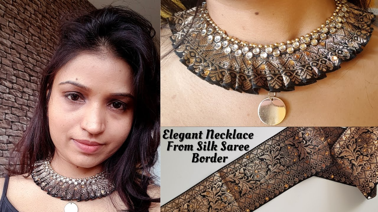 Elegant Necklace From Silk Saree Border | Reuse | Old Saree Border into Beautiful Elegant Necklace