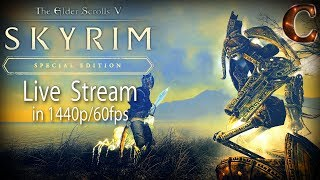 Skyrim Special Edition Live Stream: Messing around with Companions, Part 127 Lvl 74 (1440p/60fps)