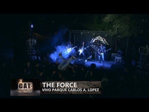 The Force - Full concert - CAL Metalfest 2oct2016