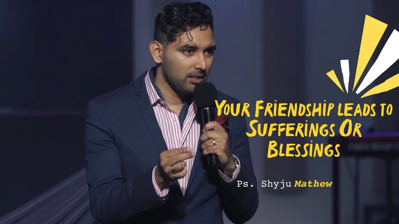 Thriving with your friends - Ps. Shyju Mathew