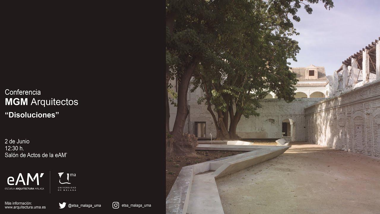 Conferencia mgm arquitectos youtube - Ets arquitectura malaga ...