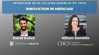 Discussing Innovation in Medicaid with Allison Hamblin of CHCS