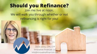 Should You Refinance? !0 questions to help you know!