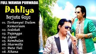 Download lagu FULL ALBUM WAWAN PURWADA DAHLIYA Berjuta Gaya || Dangdut Klasik Melow uuUwenak Bruoww...
