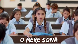 O mere sona new virsion 2020 //school life crush love story video song