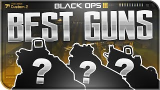 BEST WEAPONS IN BLACK OPS 3! - Most OVERPOWERED GUNS! (Black Ops 3 Tips & Tricks)