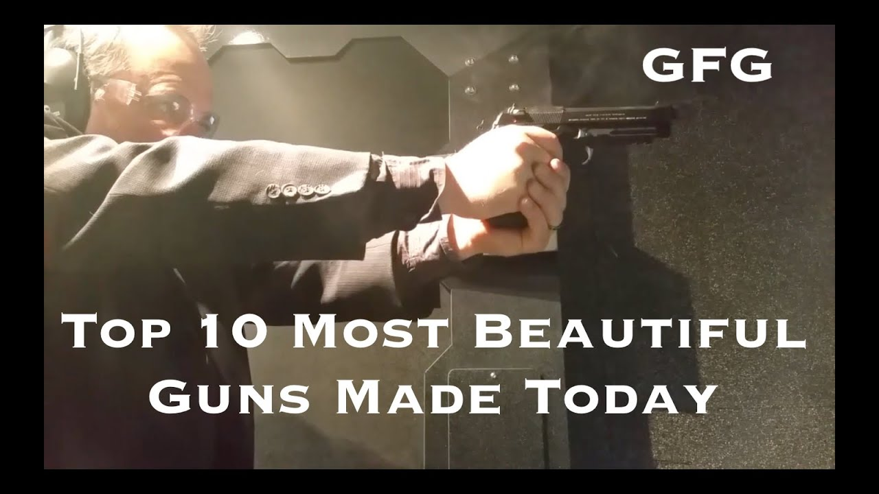 Top 10 Most Beautiful Guns Made Today