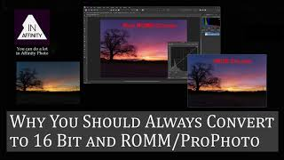 Why You Should Always Edit in 16 Bit and ROMM/ProPhoto
