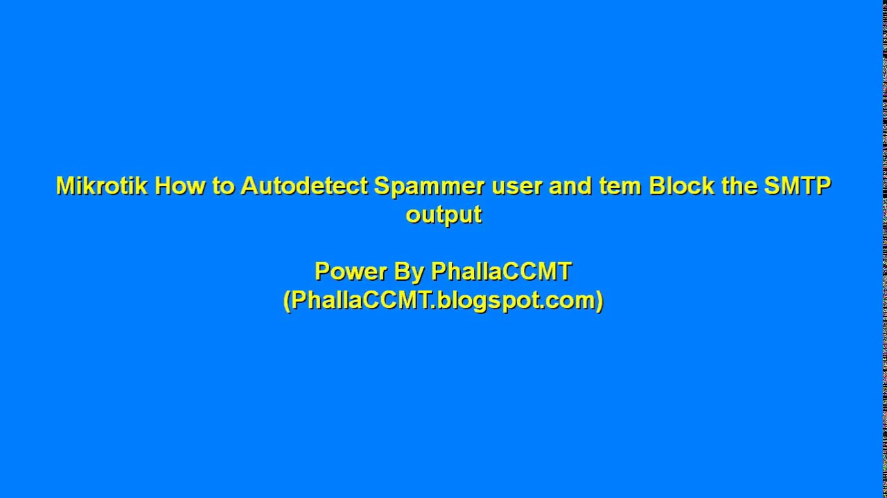 Mikrotik How to Autodetect Spammer user and tem Block the SMTP output