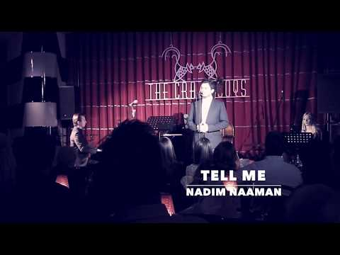 Nadim Naaman - Tell Me (Live at The Crazy Coqs Presents: The New Musical Theatre Showcase)