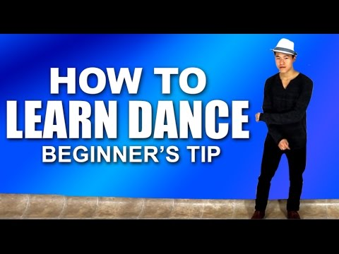 How To Learn Dance (Beginner's Tip)  - Easy Way to Make Dance Moves Look Better!