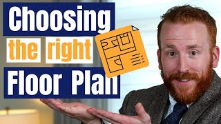 How to choose the right house and floor plan when buying your next home