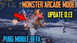 MONSTER Arcade Mode In PUBG Mobile 0.13 Lightspeed Beta Update | 8 Man Squad | UPDATE 0.13 WHATS NEW