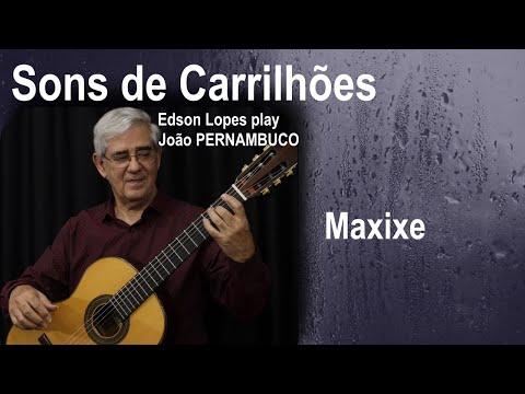 Edson Lopes plays Sons de Carrilhões by João Pernambuco