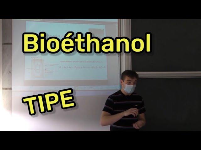 TIPE #8 : Bioéthanol par Charles Verstraeten