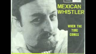 Roger Whittaker - Mexican Whistler