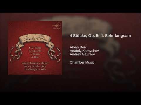 Alban Berg: 4 Stücke, Op  5  II  Sehr Langsam