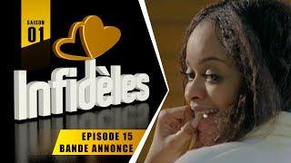 INFIDELES - Saison 1 - Episode 15 : la bande annonce