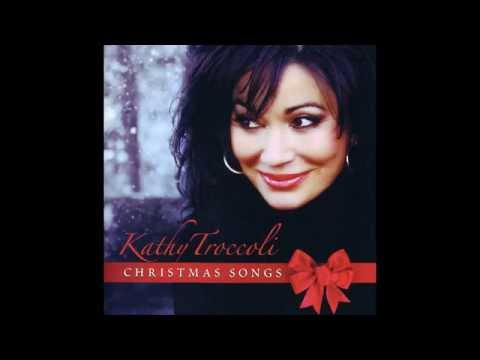 Kathy Troccoli - Christmas Time Is Here
