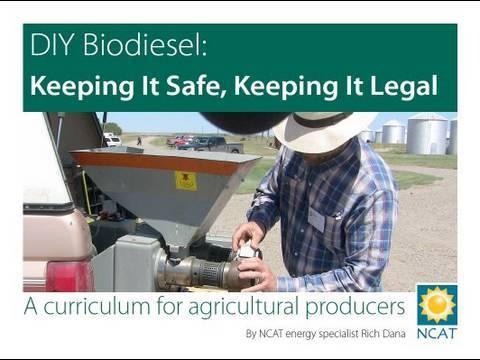 DIY Biodiesel: Keeping It Safe, Keeping It Legal