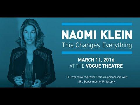 SFU Vancouver Speakers Series - Naomi Klein: This Changes Everything