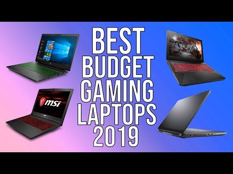 BEST BUDGET GAMING LAPTOP Of 2019 | TOP 5 BEST AFFORDABLE GAMING LAPTOPS YOU CAN BUY 2019!