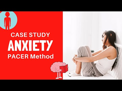 Case Study Addressing Anxiety with the PACER Mind Body Approach to Treatment
