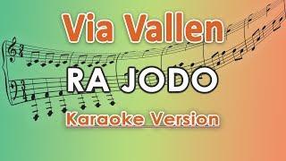 Via Vallen - Ra Jodo KOPLO (Karaoke Lirik Tanpa Vokal) by regis