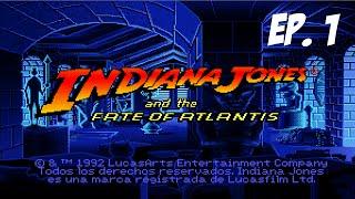 Tonachete Juega a: Indiana Jones and The Fate of Atlantis - Ep 1