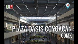 Plaza Oasis Coyoacan en CDMX - Shopping mall Mexico City