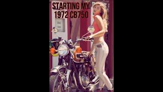 Starting the Honda CB 750