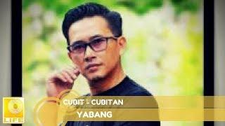 Yubang - Cubit-cubitan (Official Audio)