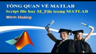 Phan 3 Script file (M_file) trong MATLAB