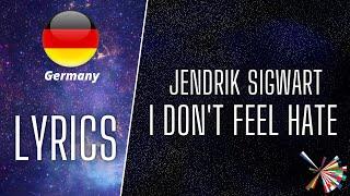 Скачать LYRICS TEXT JENDRIK SIGWART I DON T FEEL HATE EUROVISION 2021 GERMANY