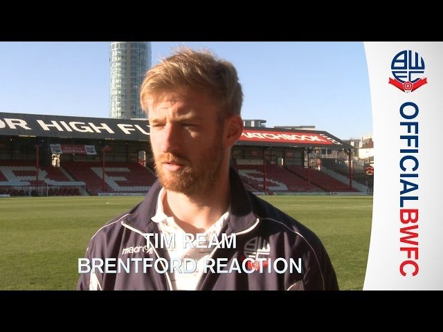 TIM REAM | Brentford v Bolton reaction