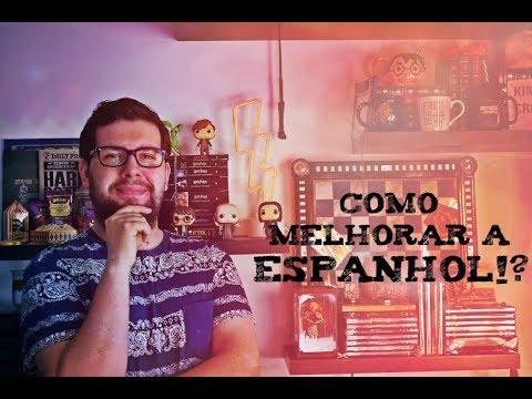 Como Melhorar a Espanhol?