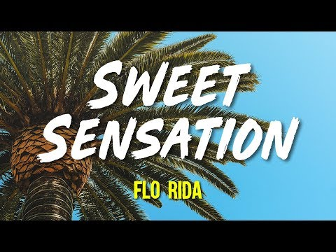 Flo Rida - Sweet Sensation (Lyrics, Video)