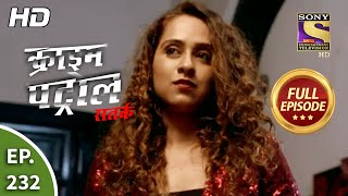 Crime Patrol Satark Season 2 - Ep 232 - Full Episode - 21st September, 2020