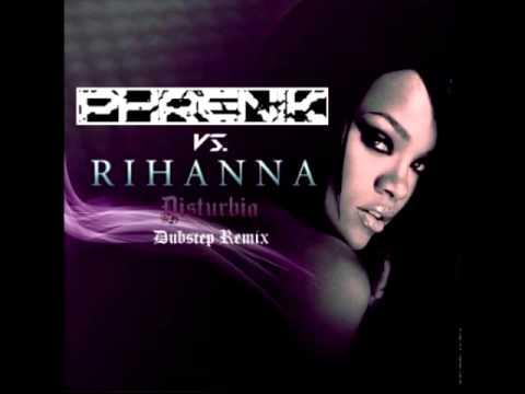 Rihanna  Disturbia Phrenik Dubstep Remix