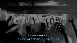 Skankandbass @ The Nest - 08.03.17 | DJ Competition Finalists