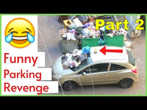 Top 10 Funny Parking Revenge You Have Ever Seen [Part 2] | Viral Things On Youtube 2020
