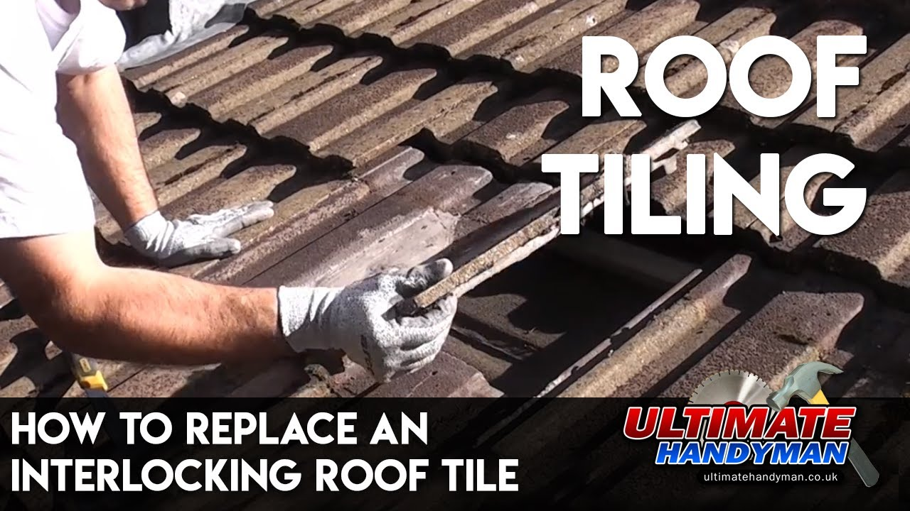 How To Replace An Interlocking Roof Tile