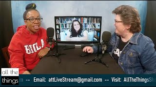 """All The Things"" with Dr. Jeannie"